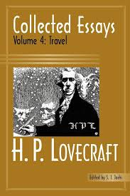 hp lovecraft essays collected essays of h p lovecraft philosophy books of h p lovecraft quot collected essays science collected essays travel
