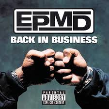 <b>EPMD</b> :: <b>Back In</b> Business – RapReviews