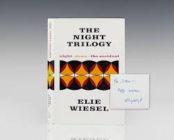 the night trilogy night dawn the accident elie wiesel first the night trilogy night dawn the accident