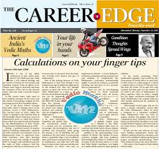 article in the career edge magazine the vedic maths forum blog this article just came out in the career edge magazine which is published from ahmedabad