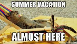 Summer Vacation Meme | Kappit via Relatably.com