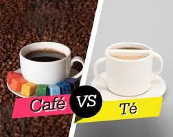 Resultado de imagen de CAFE Y TÉ