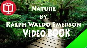 nature by ralph waldo emerson full nature by ralph waldo emerson full