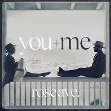 <b>You</b> + <b>Me</b> - <b>Rose Ave</b>. | Album Reviews | Consequence of Sound