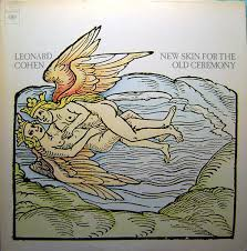 <b>Leonard Cohen</b> - <b>New</b> Skin For The Old Ceremony   Discogs