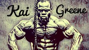 kai greene my work ethic is sick kai greene my work ethic is sick
