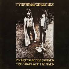 <b>Tyrannosaurus Rex</b> - <b>Prophets</b> Seers and Sages - The Angels of the ...