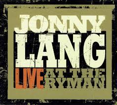 Jonny <b>Lang</b> - <b>Live At</b> The Ryman (2010, CD)   Discogs