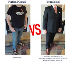fast food critic tackles portland s professional dress code the proudest moment of my time as an interim editor was when a bright young intern walked up to me and said look john i wore a tie