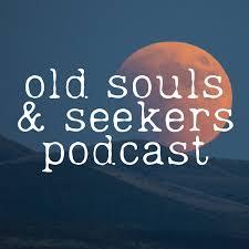 Old Souls & Seekers