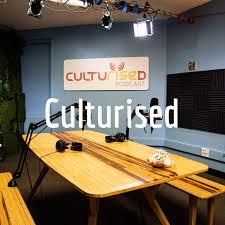 Culturised