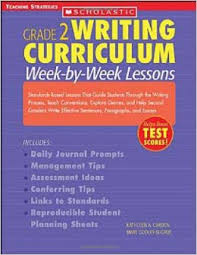 amazoncom writing curriculum week by week lessons standards  amazoncom writing curriculum week by week lessons standards based lessons that guide students through the writing process teach conventions