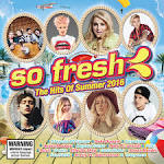 So Fresh: Hits of Summer 2016