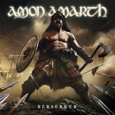 <b>AMON AMARTH</b> | Berserker