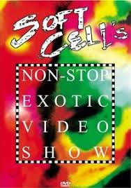 <b>Soft Cell's Non</b>-Stop Exotic Video Show - Wikiwand