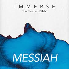 Immerse: Messiah – 16 Week Reading Plan
