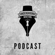 The Underground Writing Podcast