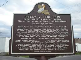 about the plessy vs ferguson case where the 14th and 15th english plessy v ferguson plaque press street new orleans side two