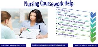 Nursing Coursework Help Service in UK   Quality Assignment Quality Assignment