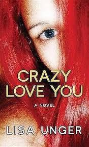 Image result for crazy love you lisa unger