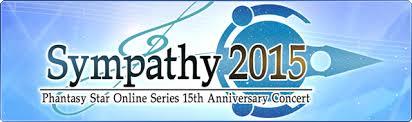 Phantasy Star Online Sympathy 2015 Concert & Goodies   PSUBlog