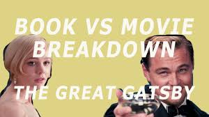 book vs movie the great gatsby 2013 movie by the book book vs movie the great gatsby 2013 movie by the book