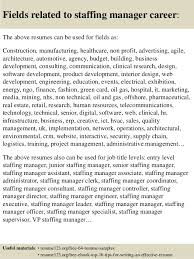 top  staffing manager resume samples       fields related to staffing manager