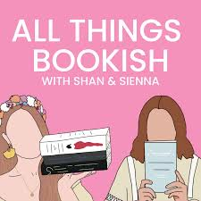 All Things Bookish Podcast