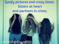 Friends Like Sisters on Pinterest   Sister Friend Quotes, Im Crazy ... via Relatably.com
