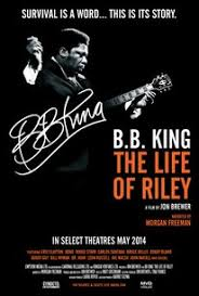 <b>BB King: The</b> Life of Riley (2014) - Rotten Tomatoes