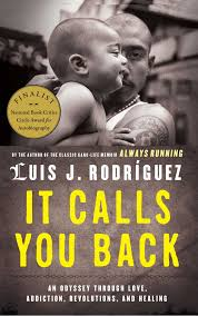 always running book by luis j rodriguez official publisher it calls you back