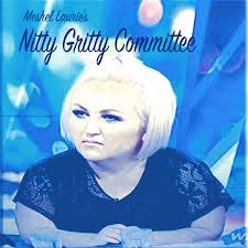 Meshel Laurie's Nitty Gritty Committee
