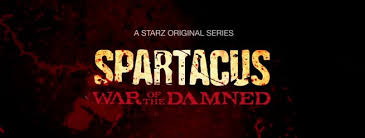 Spartacus War Of The Damned 1. B�l�m