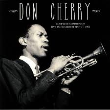 <b>Don CHERRY Complete</b> Communion: Live In Hilversum May 9th ...