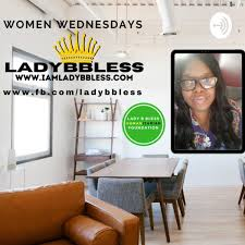 Lady B Bless Conversations Podcast