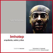 """Presentación del libro: """"IMHOTEP, arquitecto, sabio y dios"""", de Daniel Villalobos, 28 de noviembre 2009 - imhotep"""