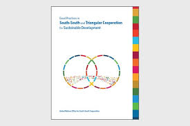 Good Practices in South-South and <b>Triangular</b> Cooperation for ...