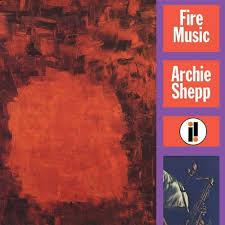 <b>Archie Shepp</b> - <b>Fire</b> Music (Vinyl) : Target
