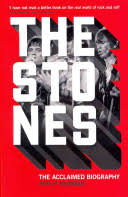<b>The Stones: The</b> Acclaimed Biography - Philip Norman - Google Books