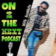 On 2 The Next Podcast