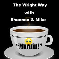 The Wright Way with Shannon & Mike