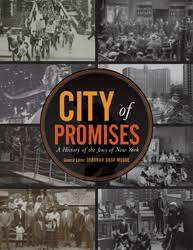 city of promises  a history of the jews of new york  with a visual    city of promises  a history of the jews of new york  with a visual essay by diana l  linden