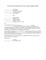 clerk cover letter how to  tomorrowworld coaccounts receivable clerk cover letter template sample by write n write