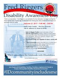disability awareness day showcases the accomplishments of those the consortium of idahoans disabilities will honor the life and work of disability advocate fred riggers during disability awareness day at the capitol