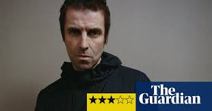 <b>Liam Gallagher: Why</b> Me? Why Not. review – more meat and veg ...