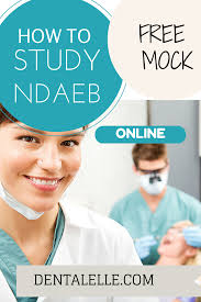 how to study for the ndaeb canadian dental assisting board exam how to study for the ndaeb canadian dental assisting board exam prep online at dentalelle