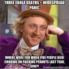 three ebola deaths = widespread panic where were you when five ... via Relatably.com