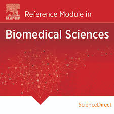 reference modules sciencedirect content elsevier biomedical sciences reference modules