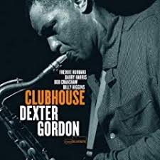 Dexter Gordon - Clubhouse - 100 Greatest Jazz Albums