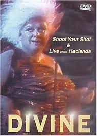 <b>Divine</b>: <b>Shoot Your</b> Shot/Live at the Hacienda [Import]: Amazon.ca ...